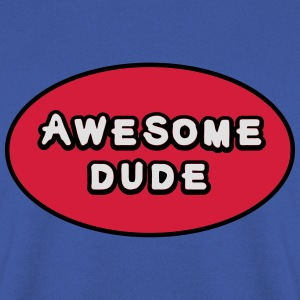 Awesome Dude, Superhero Awesome Dude Camisetas - Sudadera hombre