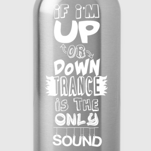 Trance Quote Shirt - Water Bottle