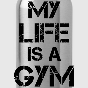My life is a gym Tank Tops - Water Bottle