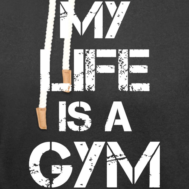 My Life Is A Gym