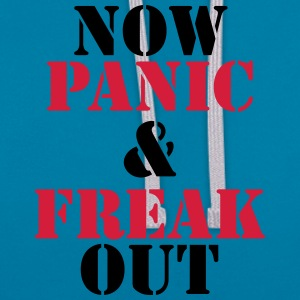 Now panic and freak out T-shirts - Kontrast-hættetrøje