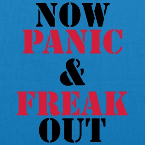 Now panic and freak out T-skjorter - Bio-stoffveske
