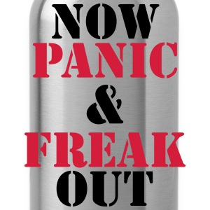Now panic and freak out Koszulki - Bidon