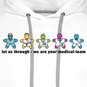 we are your medical-team T-Shirts - Männer Premium Hoodie