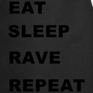 Eat, Sleep, Rave, Repeat. T-Shirts - Cooking Apron