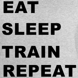 Eat, Sleep, Train, Repeat. T-Shirts - Men's Sweatshirt by Stanley & Stella