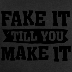 Fake It ´ Till You Make It T-Shirts - Men's Sweatshirt by Stanley & Stella