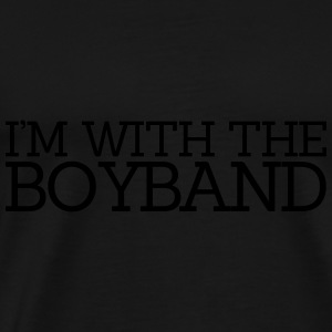 I'm With The Boyband Hoodies & Sweatshirts - Men's Premium T-Shirt