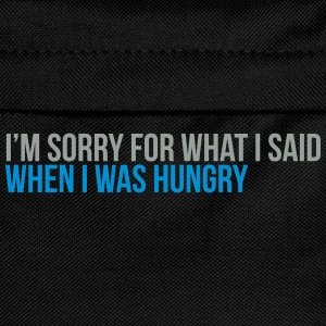 when i was hungry Tee shirts - Sac à dos Enfant