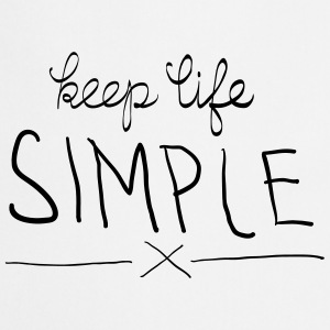 Keep Life Simple Camisetas - Delantal de cocina