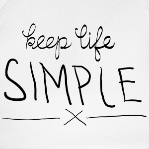 Keep Life Simple Camisetas - Gorra béisbol