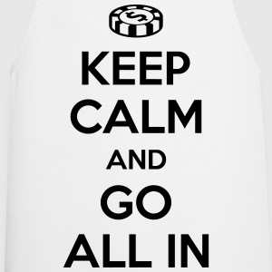 Poker: Keep calm and go all in T-Shirts - Cooking Apron