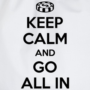 Poker: Keep calm and go all in T-shirts - Sportstaske