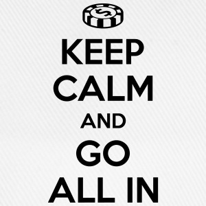 Poker: Keep calm and go all in T-shirts - Baseballcap