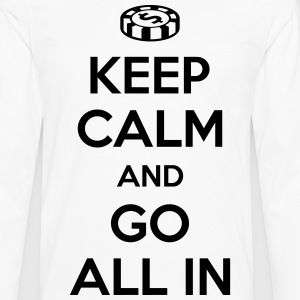 Poker: Keep calm and go all in T-shirts - Herre premium T-shirt med lange ærmer