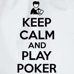 Keep calm and play poker T-Shirts - Drawstring Bag