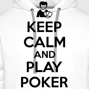 Keep calm and play poker Koszulki - Bluza męska Premium z kapturem