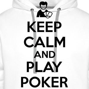 Keep calm and play poker Magliette - Felpa con cappuccio premium da uomo