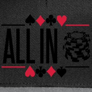 Poker: All in Tee shirts - Casquette snapback