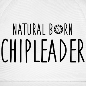 Natural born chipleader T-shirts - Baseballcap