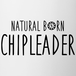 Natural born chipleader T-shirts - Mugg