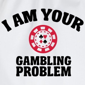 I am your gambling problem T-Shirts - Drawstring Bag
