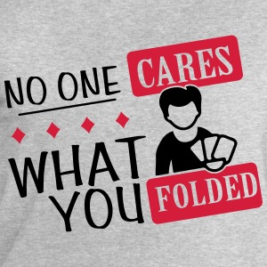 Poker: No one cares what you folded Magliette - Felpa da uomo di Stanley & Stella