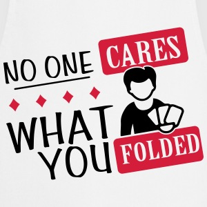 Poker: No one cares what you folded T-shirts - Forklæde