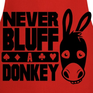Poker: Never bluff a donkey T-shirts - Keukenschort