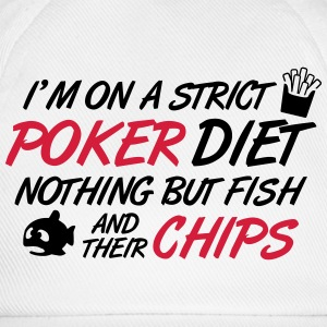 Poker diet: Fish and their chips T-Shirts - Baseball Cap