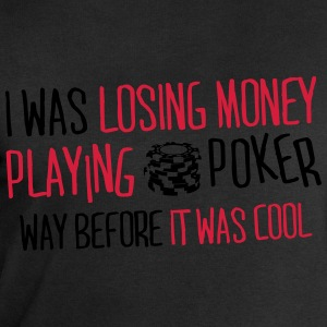 I was losing money at poker before it was cool T-shirts - Herresweatshirt fra Stanley og Stella