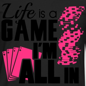 Life is a game and I'm all in Tee shirts - T-shirt manches longues Premium Homme