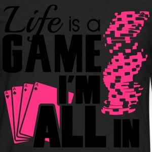 Life is a game and I'm all in T-shirts - Långärmad premium-T-shirt herr