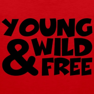 young, wild and free T-Shirts - Men's Premium Tank Top