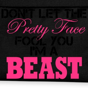 Don´t Let The Pretty Face Fool You I´m A Beast  Magliette - Zaino per bambini