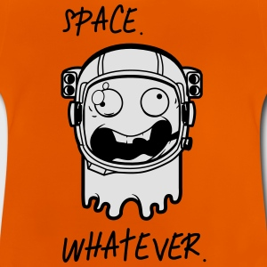 Astronaut Space whatever Shirts - Baby T-Shirt