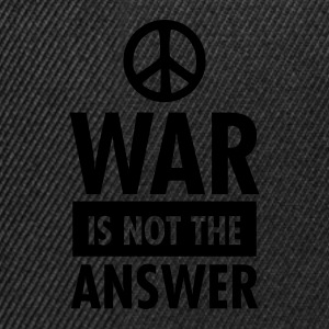 War Is Not The Answer (Peace Sign) T-Shirts - Snapback Cap