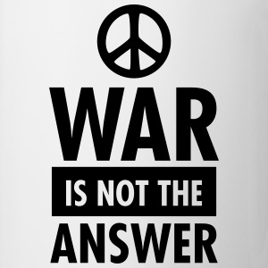 War Is Not The Answer (Peace Sign) T-Shirts - Mug