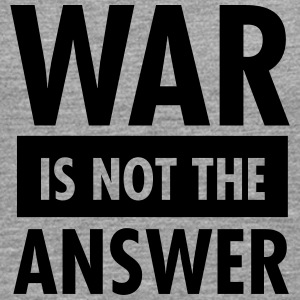 War Is Not The Answer T-Shirts - Men's Premium Longsleeve Shirt