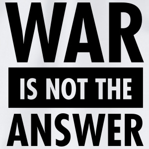War Is Not The Answer T-Shirts - Drawstring Bag