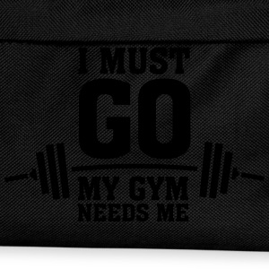 I Must Go - My Gym Needs Me T-Shirts - Kids' Backpack