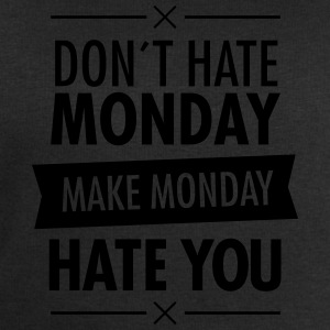 Don´t Hate Monday - Make Monday Hate You T-Shirts - Men's Sweatshirt by Stanley & Stella