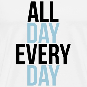 all day every day Gensere - Premium T-skjorte for menn