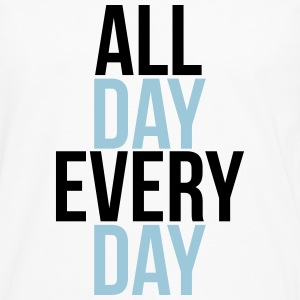 all day every day Sweat-shirts - T-shirt manches longues Premium Homme