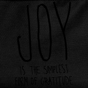 Joy Is The Simplest Form Of Gratitude T-Shirts - Kids' Backpack