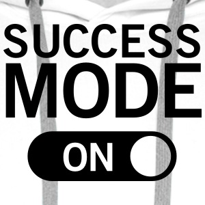 Success_mode (On) T-Shirts - Männer Premium Hoodie