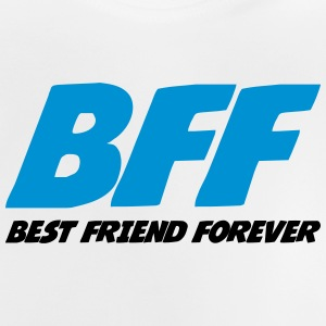 Best Friend Forever Shirts - Baby T-Shirt