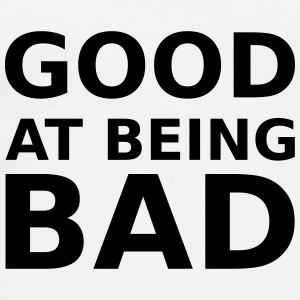 Good at being bad Buttons - Men's Premium T-Shirt