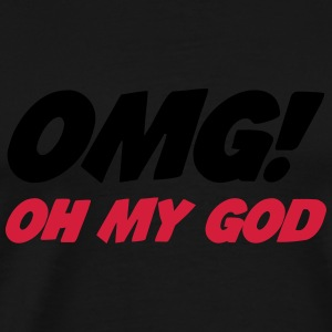 OMG ! Oh My God Sweats - T-shirt Premium Homme