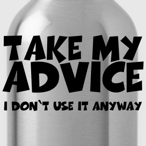 Take my advice T-shirts - Drinkfles